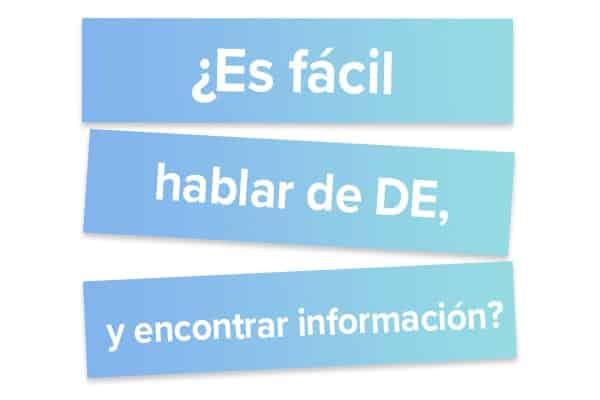 Es fácil hablar de DE, y encontrar información