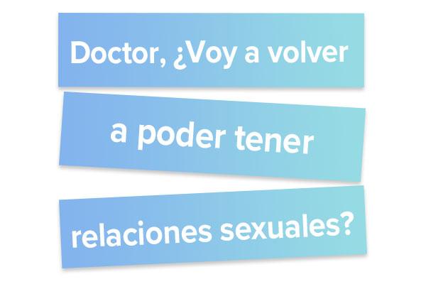 Doctor voy a volver a poder tener relaciones sexuales